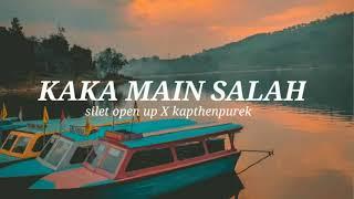 Download KAKA MAIN SALAH || Silet Open Up feat KapthenPurek || Viral ❗