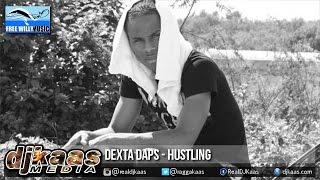 Dexta Daps - Hustling [Puss Craw Riddim] Free Willy Prod | Dancehall 2015