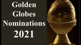 Golden globes 2021 | globe nominations full list