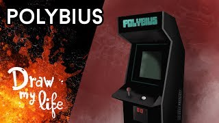 POLYBIUS: La RECREATIVA que MATÓ A GENTE - Draw My Life