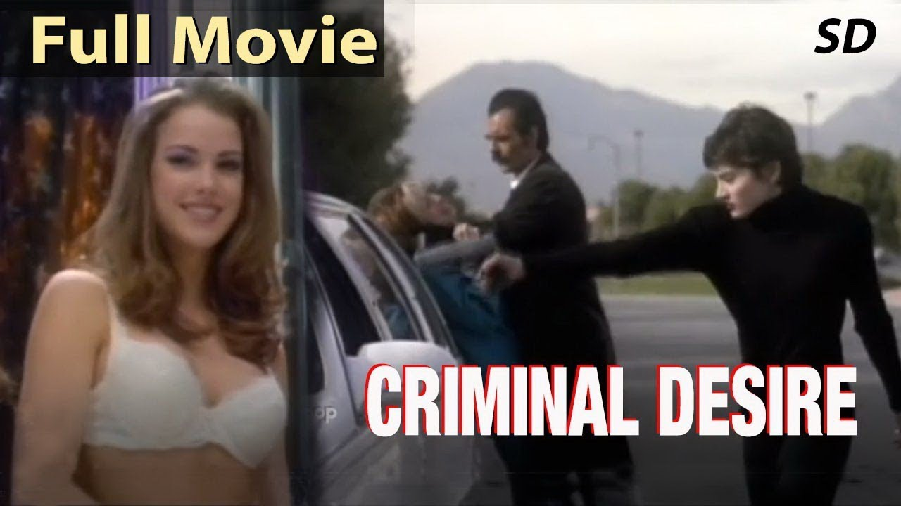 Download CRIMINAL DESIRE - Hollywood Movie In English | English Movies |Superhit Hollywood Full Action Movies