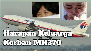 Harapan keluarga korban MH370
