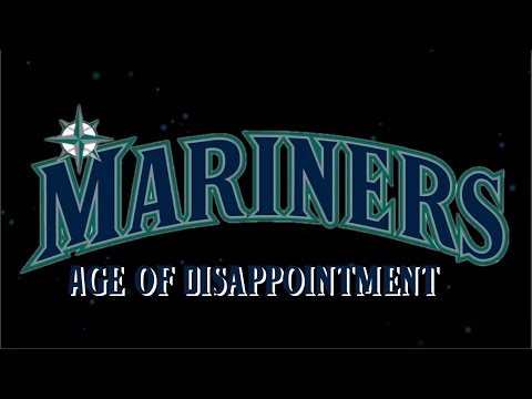 Mariners: Age of Disappointment