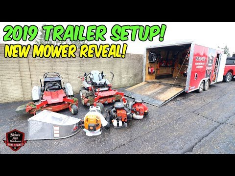 Our 2019 Trailer Setup For Lawn Care!! ► Revealing The New Exmark Staris Mower