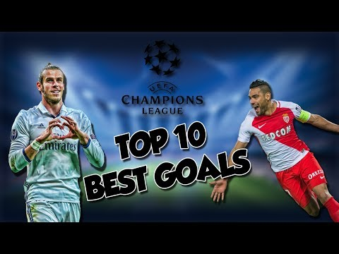 TOP 10 -  Des Plus beaux buts de la Ligue des Champions 2017