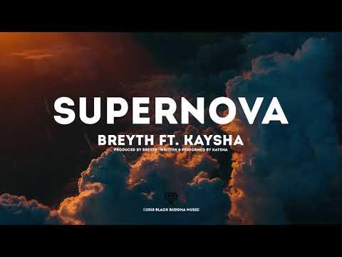 Breyth - Supernova | feat. Kaysha