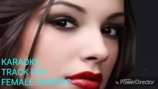 Na Kajare ki dhar.Karaoke for Female singers