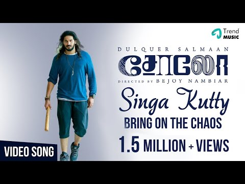 Singa Kutty - Bring On The Chaos Video Song | Solo | Dulquer Salmaan, Bejoy Nambiar | TrendMusic