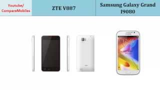 ZTE V887 Versus Samsung Galaxy Grand I9082, full specs