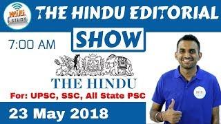 7:00 AM - THE HINDU EDITORIAL SHOW 23 May, 2018 | UPSC, SSC, Banking, IBPS, SBI Clerk thumbnail