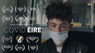 COVID ÉIRE (2020) Award Winning Irish Short Film based on the COVID-19 Pandemic from Michael Keane