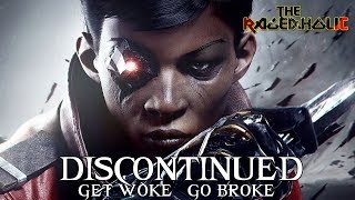 DISHONORED Gets Woke, Goes Broke: A Rant