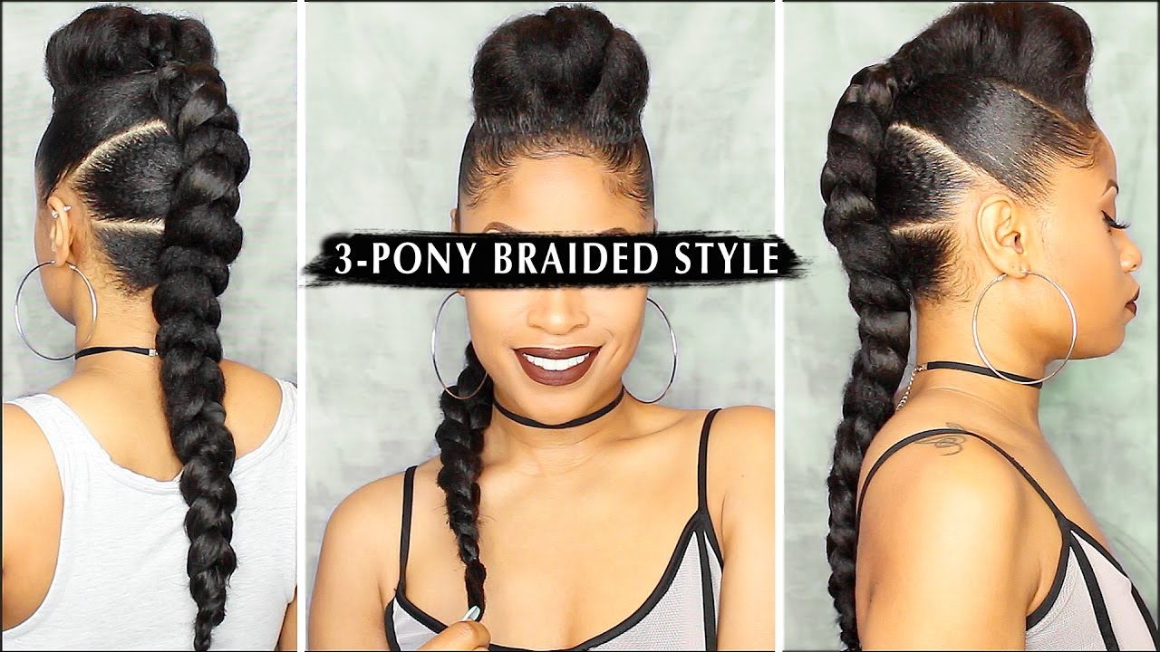 Dope 3 Pony Braided Style Tutorial Youtube