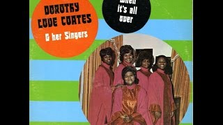 Dorothy Love Coates and her Singers - I
