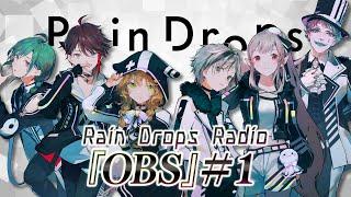 Rain Drops Radio 『OBS』#1