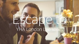 Escape to YHA London Lee Valley