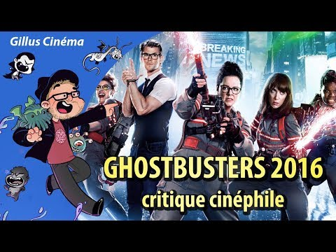 GHOSTBUSTERS (2016) - critique cinéphile streaming vf