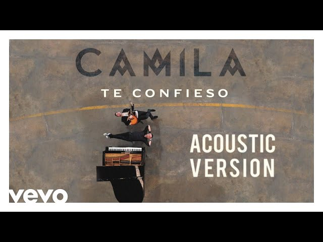 Camila - Te Confieso (Acustic Version [Cover Audio])