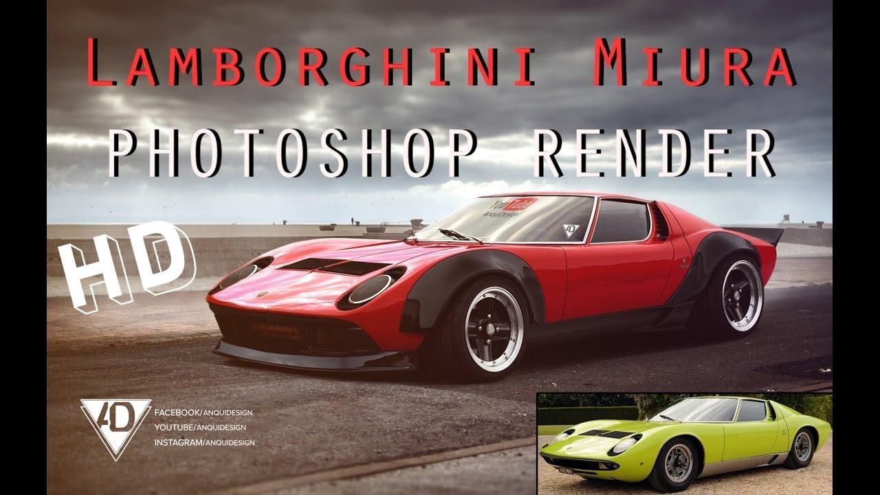 Lamborghini Miura Photoshop Render Virtual Tuning Youtube