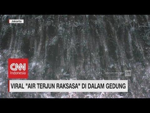 Wow, Ada 'Air Terjun Raksasa' Dalam Gedung Di Jakarta