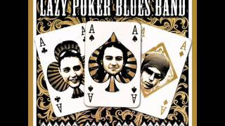 lazy poker blues band - all your love.wmv