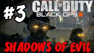 "BLACK OPS 3 ZOMBIES: Shadows of Evil! ★ ""FIRST Playthrough Part 3 #NGTPure"" Let's Play / Walkthrough"
