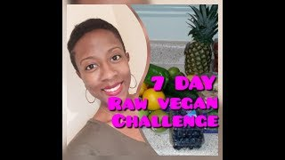 RAW VEGAN OR NAW?| 7 DAY RAW VEGAN CHALLENGE PART II