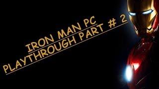 Iron Man (PC) : Playthrough Part 2 (HD)