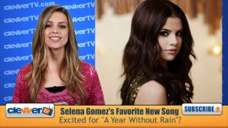 """Selena Gomez Reveals Favorite """"A Year Without Rain"""" Song"""