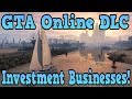 GTA 5 Online Investment Property Income DLC Details Invest In GTA Online