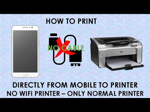 How To Print Directly From Mobile With Normal Printer [NO WIRE CONNECTIONS, NO WIFI PRINTER]