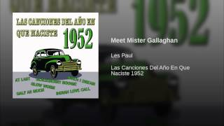 Meet Mister Gallaghan