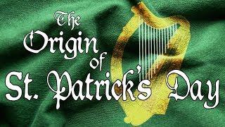 The Origin of St. Patrick's Day