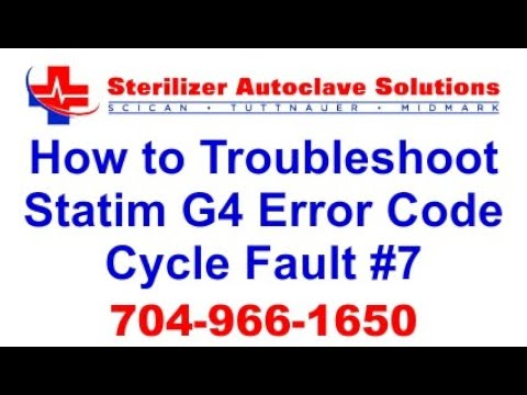 Statim G4 Error Code Cycle Fault 7 - How to Troubleshoot