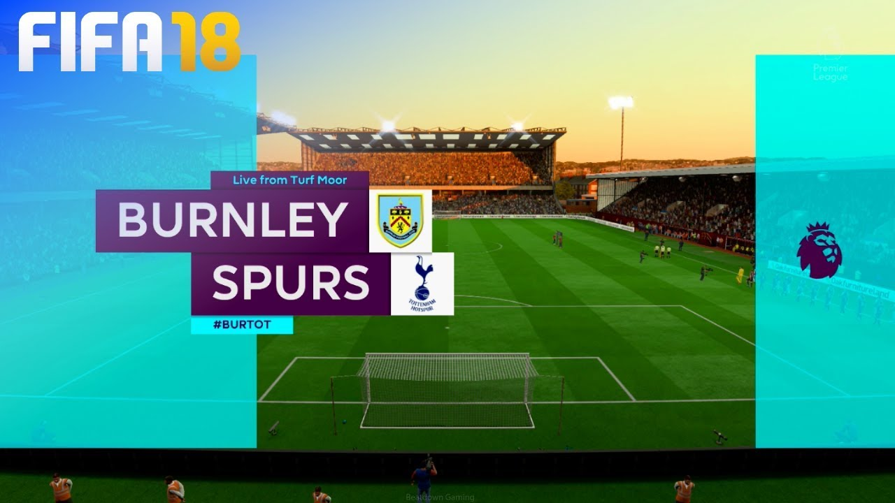 FIFA 18 - Burnley FC vs. Tottenham Hotspur @ Turf Moor ...