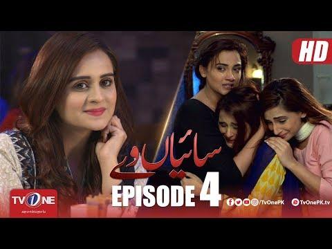 Saiyaan Way | Episode 4 | TV One Drama | 30 April 2018