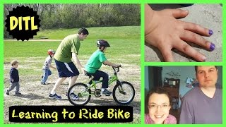 DITL: Learning to Ride Bike, Painting Nails & Loving Life