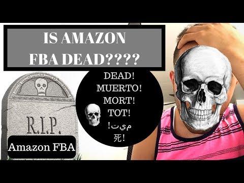 😱 IS AMAZON FBA DEAD IN 2018? Private Labeling