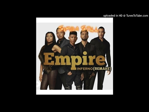 Empire Cast - Inferno ft. Remy Ma, Sticky Fingaz (Remake)  Prod @Simba Still