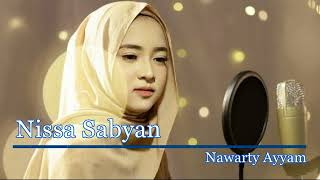 Download lagu Sholawat Merdu Nissa Sabyan Nawarty Ayyam MP3
