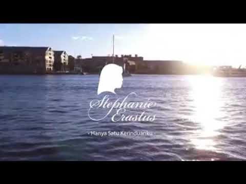 Lagu Rohani Terbaru Stephanie Erastus - Hanya Satu Kerinduanku