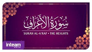 [007] Surah Al-A'raf سورة ٱلْأَعْرَاف by Ustaz Khairul Anuar Basri