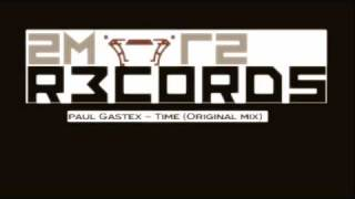 Trance - 2mr2 Records - Paul Gastex (Time - Original mix).m4v