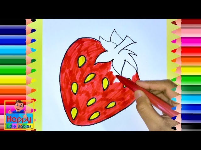 How To Draw A Cute Strawberry   Drawing for Kids   Happy Little Babies !