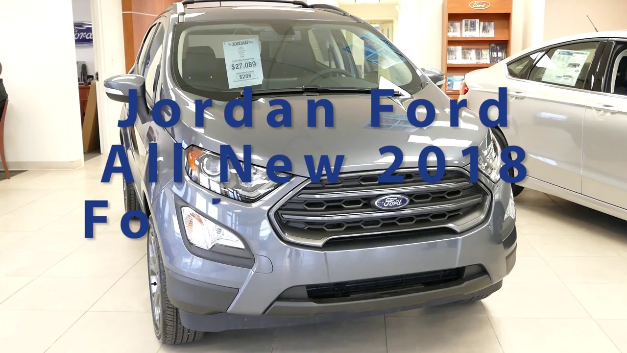 Jordan Ford Mishawaka >> 65 Seconds With The All New Ford Ecosport