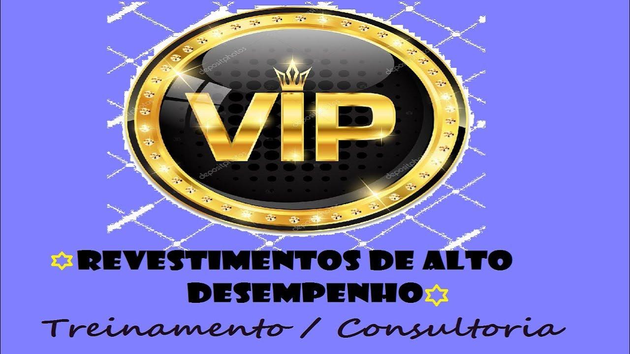 TREINAMENTO VIP REVESTIMENTOS DE ALTO DESEMPENHO (