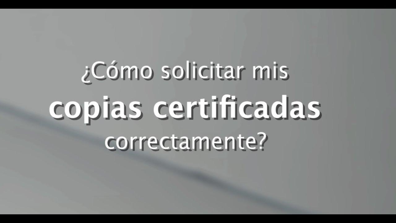 Solicitud correcta de copias certificadas - YouTube