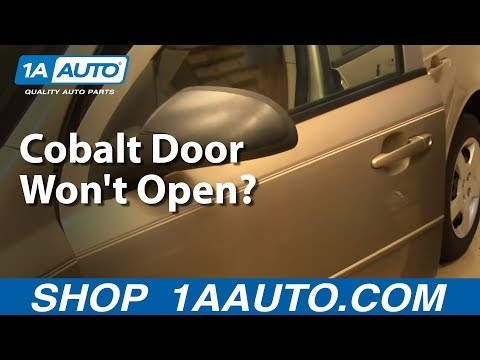 Cobalt Door Won't Open? Here Is How To fix it.