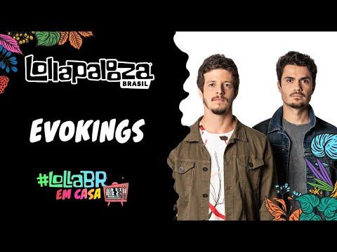 #LollaBRemCasa com Evokings (Live)