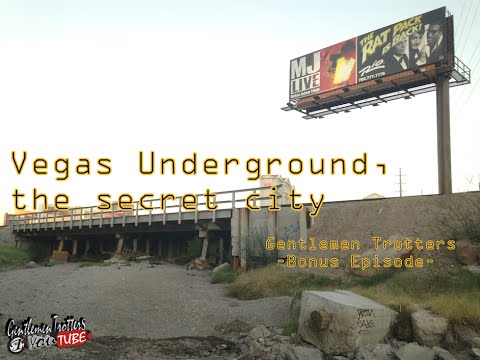 Las Vegas Underground The Secret City Gentlemen Trotters